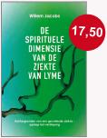 De spirituele dimensie van de ziekte van Lyme
