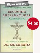 Becoming Supernatural Nederlandse editie